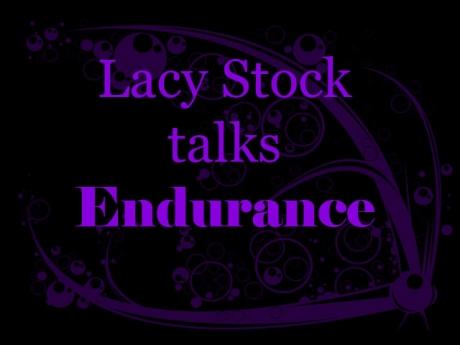 Lacy Stock Talks Endurance