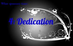 What Sponsors Want: Dedication