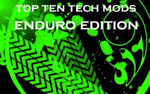Top Ten - Enduro Mods